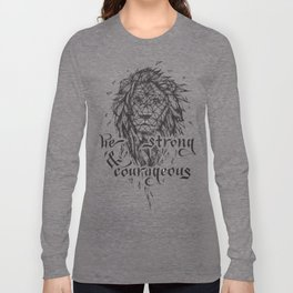 Be Strong & Courageous, Geometric Lion Long Sleeve T-shirt