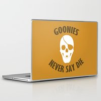 the goonies Laptop & iPad Skins featuring Goonies Never Say Die by Christina