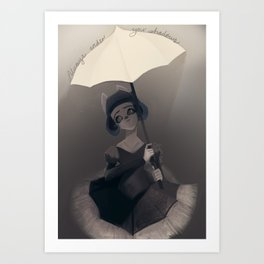 Always under your Shadows Art Print