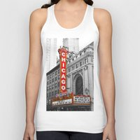 theater Tank Tops featuring Chicago Theater by Chris Martin