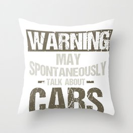 Car Lover Warning May Spontaneously Talk About Cars Mechanic Throw Pillow