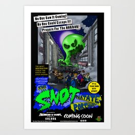 The Snot That Ate Port Harry poster Art Print