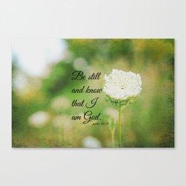 Psalm 46:10 Be Still Canvas Print