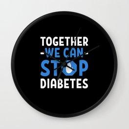 Diabetes Awareness Together We Can Stop Wall Clock