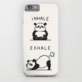 Inhale Exhale Panda iPhone Case