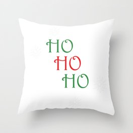 Ho Ho Ho | Santa Claus is Coming Throw Pillow
