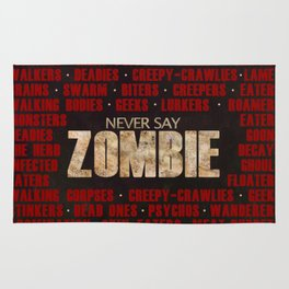 Never Say Zombie Rug