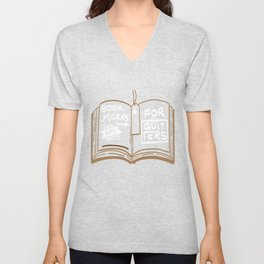 Bookmarks Are For Quitters - Funny Literature Pun Gift Unisex V-Neck