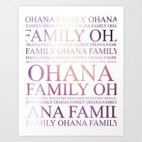 ohana Art Prints featuring Ohana by Indulge My Heart