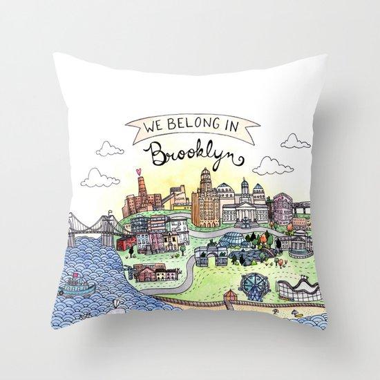 We Belong in Brooklyn Throw Pillow