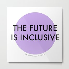 The Future Is Inclusive - Purple Metal Print