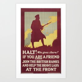 Poster, 'Halt! Who goes there', February 1915, United Kingdom, by Parliamentary Recruiting Committee Art Print