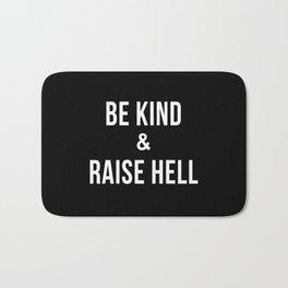 Be Kind & Raise Hell (Black) Bath Mat