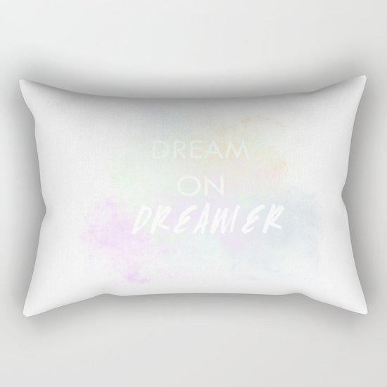 Dream On, Dreamer Rectangular Pillow
