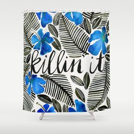 Killin' It – Tropical Blue Shower Curtain