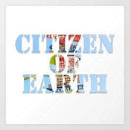 Citizen of Earth Art Print