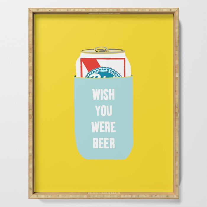Wish You Were Beer Serving Tray