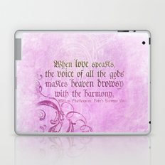 When Love Speaks - Shakespeare Love Quote Laptop & iPad Skin