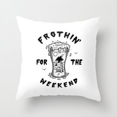 Frothin' for the Weekend Throw Pillow