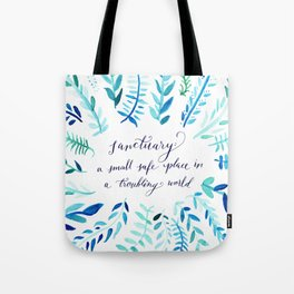 Sanctuary - Inspirational Quote Tote Bag