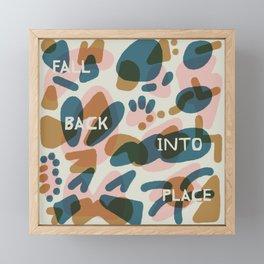 Fall Back Into Place Framed Mini Art Print