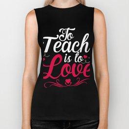 Gift For Valentine day. Tee For Teacher Biker Tank