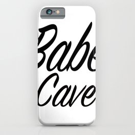 Babe Cave - White and Black iPhone Case