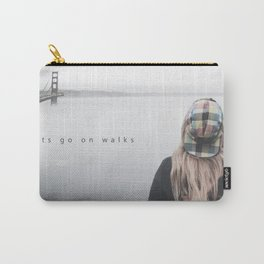 lets go on walks Carry-All Pouch