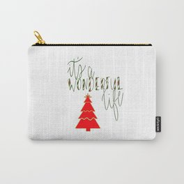 Wonderful Life Carry-All Pouch