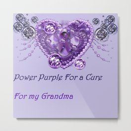 Power Purple For a Cure - For My Grandma Hearts Metal Print