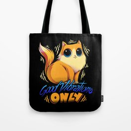 Good Vibrations Only Tote Bag
