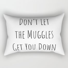 Don't Let the Muggles Get You Down (White) Rectangular Pillow