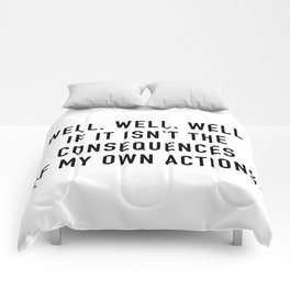 Consequences Comforters