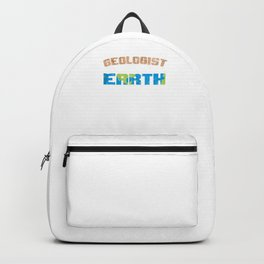 Geologist Study Of Earth Chemistry Rocks Scientist Biology Geology Gifts Backpack