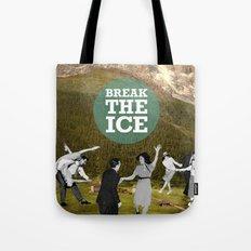 Break The Ice Tote Bag