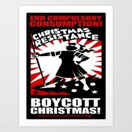 Christmas Resistance  Art Print