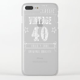 40th-Birthday-Gift---A-True-Classic-Vintage Clear iPhone Case