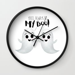You'll Always Be My Boo! Wall Clock