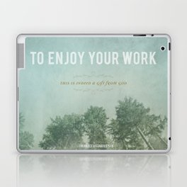 To Enjoy Your Work Laptop & iPad Skin
