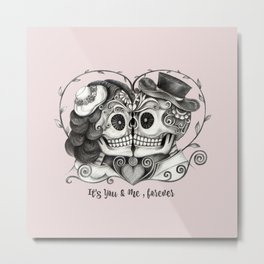Sugar Skull Couple, It's You and Me, Forever Metal Print