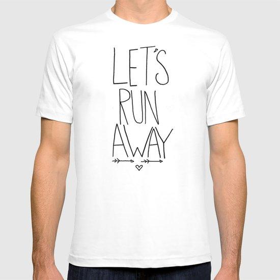 Let's Run Away T-shirt