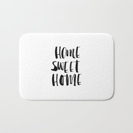 Home Sweet Home black and white monochrome typography poster design home decor bedroom wall art Bath Mat