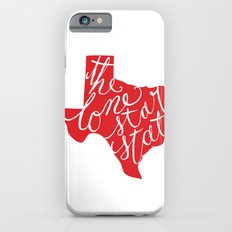 The Lone Star State - Texas iPhone 6s Slim Case