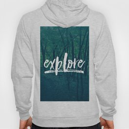 Explore: The Woods Hoody