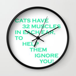 Cats can, and will ignore you Wall Clock