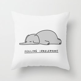 Feeling Irrelephant Throw Pillow