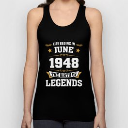 June 1948 70 the birth of Legends Unisex Tank Top