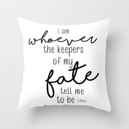 I am whoever Throw Pillow