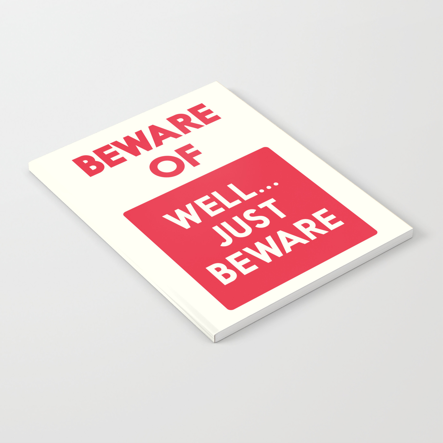 Beware Of Well Just Beware Safety Hazard Gift Ideas Dog Man Cave Warning Signal Vintage Sign Notebook By Stefanoreves Society6