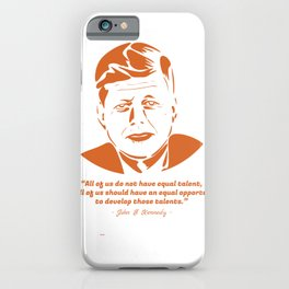 Qoute JF Kennedy iPhone Case